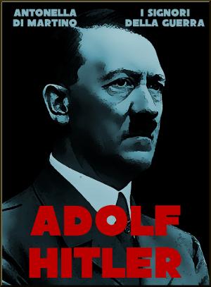 Adolf Hitler - Il dittatore
