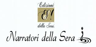"""Edizioni della Sera indice il premio letterario """"Narratori della Sera"""""""