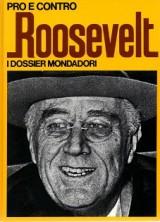 Roosevelt. Pro e contro