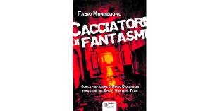 Recensione: Cacciatori di fantasmi, di Fabio Monteduro