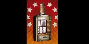 Recensione: La vita sobria. Racconti Ubriachi