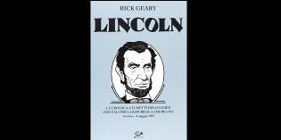 Recensione: LINCOLN, di Rick Geary