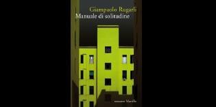 Manuale di solitudine, di Giampaolo Rugarli