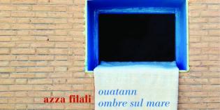 Ouatann. Ombre sul mare, di Azza Filali