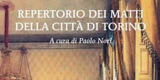 Repertorio dei matti della città di Torino, a cura di Paolo Nori