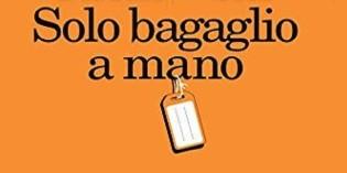 Solo bagaglio a mano, di Gabriele Romagnoli