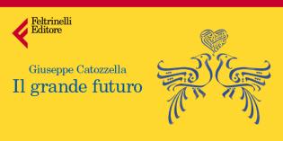 Il grande futuro, di Giuseppe Catozzella