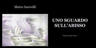 Uno sguardo sull'abisso, di Marco Iacovelli