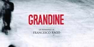 Grandine, di Francesco Rago