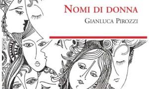 Nomi di donna, di Gianluca Pirozzi