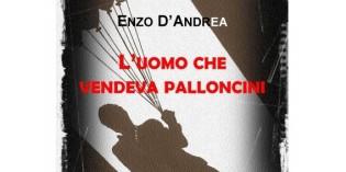L'uomo che vendeva palloncini, di Enzo D'Andrea