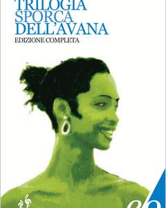 Trilogia sporca dell'Avana, di Pedro  J. Gutiérrez