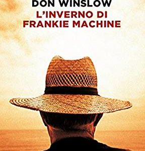 L'inverno di Frankie Machine, di Don Winslow