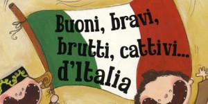Buoni, bravi, brutti, cattivi d'Italia