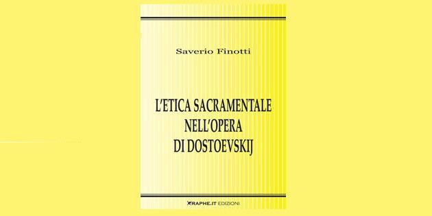 L'etica sacramentale nell'opera di Dostoevskij