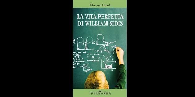 La vita perfetta di William Sidis
