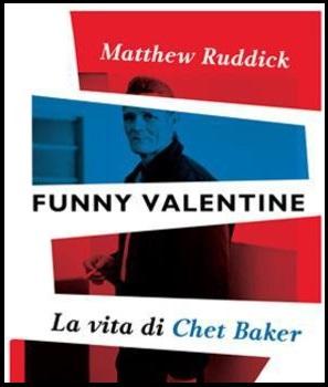 Funny-Valentine.-La-vita-di-Chet-Baker