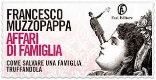 Affari di famiglia, Francesco Muzzopappa