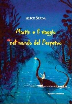 Martin e il viaggio nel mondo del Perpetuo