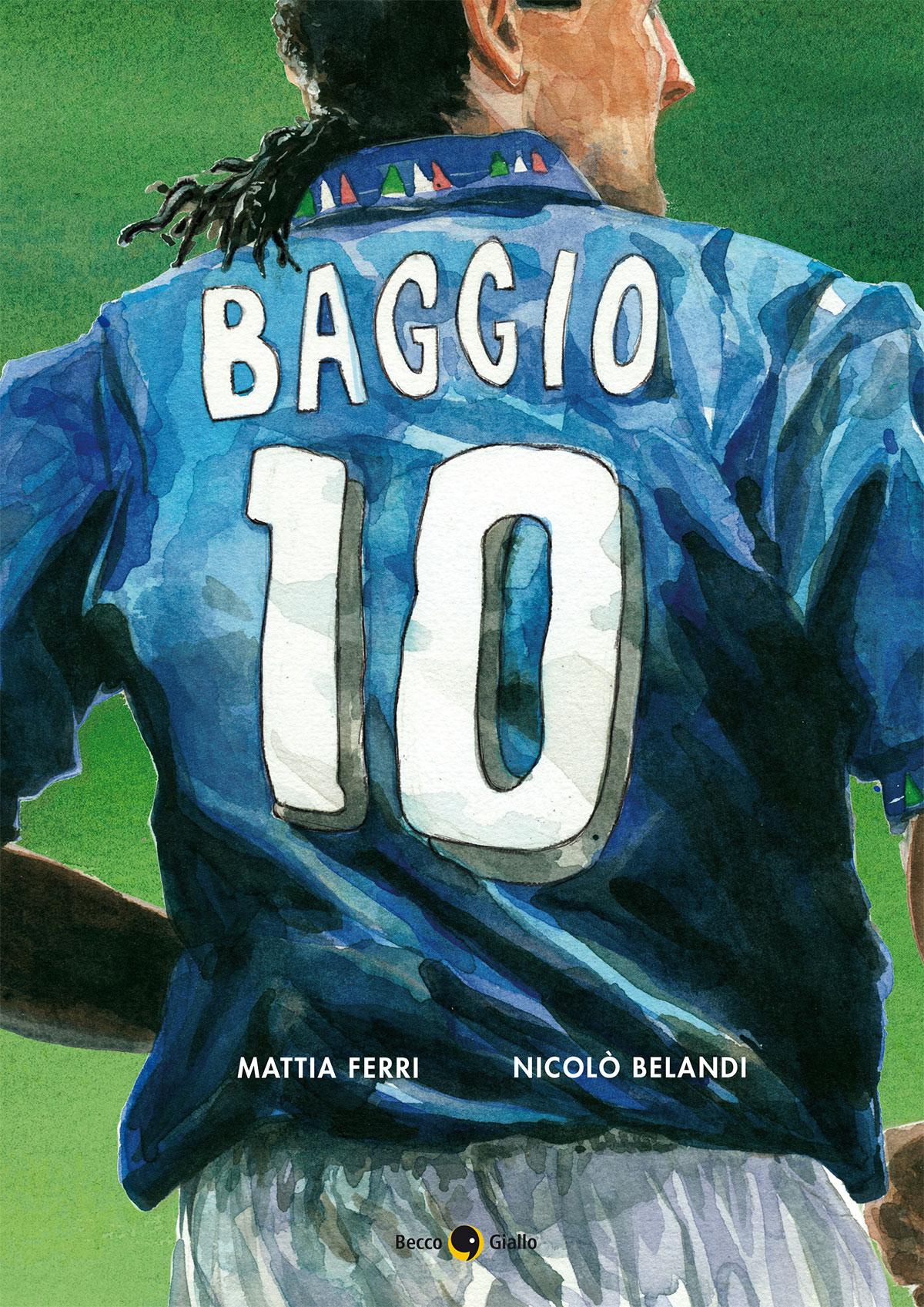 Roberto Baggio – Credere nell'impossibile