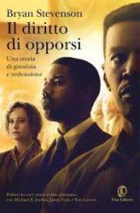 Il diritto di opporsi, di Bryan Stevenson