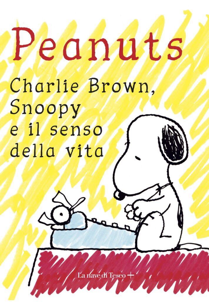 Peanuts   Charlie Brown, Snoopy e il senso della vita
